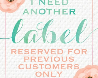 ORDER Extra or Replacement Labels - For PREVIOUS Luxe Label Co. CUSTOMERS Only