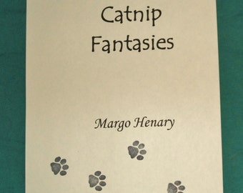 CATNIP FANTASIES by Margo Henary