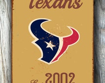 Vintage style HOUSTON TEXANS Sign, Houston Texans Sign Est. 2002 Composite Aluminum Vintage Houston Texans Sign Ships WORLDWIDE