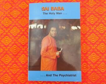 Sai Baba - The Holy Man And The Psychiatrist... Samuel Sandweiss - Hindu Spiritual Book