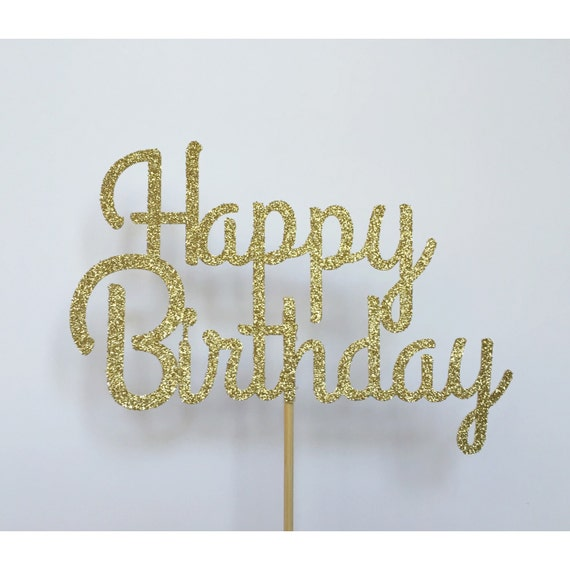 happy birthday cake topper happy birthday cake topper your color glitter cake 4711