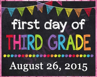 First Day of School Sign - First Day of Third Grade Sign - First Day of School Printable Chalkboard Photo Prop - Personalized Any Size