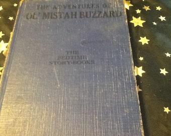 The Adventures  of Ol' Mistah Buzzard byThorton W. Burgess