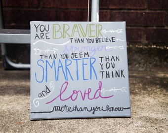 You are Braver Than You Seem...