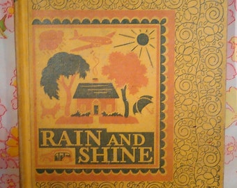 Rain and Shine - Ardra Soule Wavle - Ruth Steed - 1943 - Vintage Kids Book
