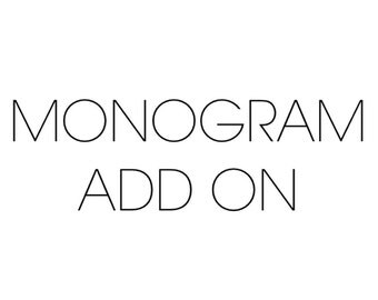 Monogram Add-on { choose to accompany any baby item in shop }