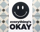 Smiley Everything's Okay Print