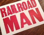 RAILROAD MAN 6 hand printed letterpress mini prints post cards