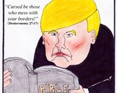 Trump's Favorite Bible Verse FINE ART reproduction PRINT cartoon
