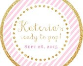 Ready to Pop! Gold Glitter Pink Stripes round sticker label / cupcake topper / thank you tags for birthday party, baby shower, PERSONALIZED