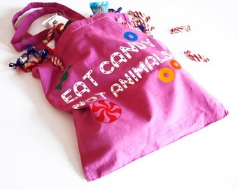 """Vegan Fair Trade Tote Bag: """"Eat Candy Not Animals""""  100% Cotton Animal Rights Message!"""