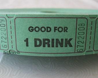 100 Drink Tickets, Good For One Drink, Wedding Reception Drink Ticket, Free Drink Ticket, Host Bar, Green Tickets, Ticket Stub