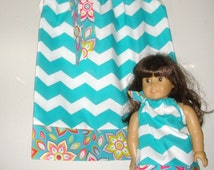 Turquoise white chevron pillowcase dress matching Girl Doll clothing  3, 6, 9, 12, 18 months, , 2t, 3t, 4t, 5t,6,7,8,10,12