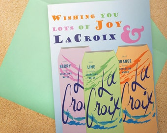 La Croix - Wishing You Lots of Joy & La Croix Card - Birthday - Congratulations - Anniversary - Funny Card