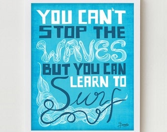 Inspirational Print Quote Art Wall Decor, Motivational Surfing Poster, Inspiring Quote Art, Inspirational Saying Typography in Blue