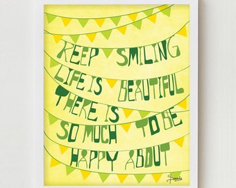 "Typographic Poster, Positive Quote Print ""Keep Smiling"" Positive Saying, Yellow, Green Positive Typographic Artwork Poster"