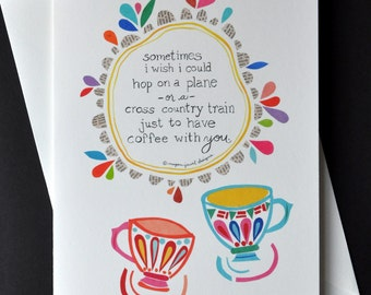 """Coffee With You- Art Card - 5x7"""" Printed Card by Megan Jewel Designs"""
