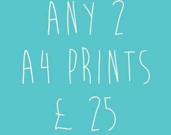 Any 2 A4 Prints for Twenty Five Pounds