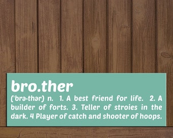 Brother Definition Sibling Wall Plaque/Wall Hanging Sign