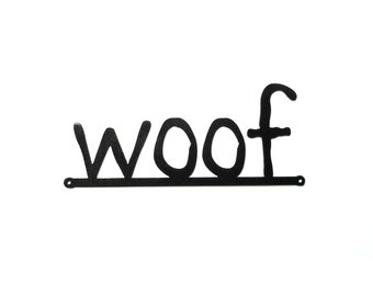 woof metal art sign - Free USA Shipping