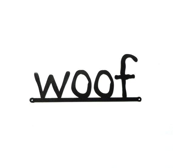 woof metal art sign - Free USA Shipping