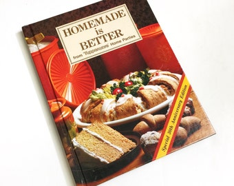 Vintage 1981 Homemade is Better from Tupperware Home Parties Cook Book Hc VGC / Collection of Best Time-and-Money Saving Recipes
