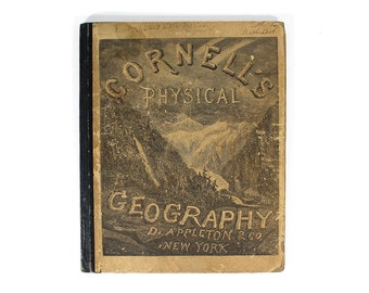1887 Cornell's Physical Geography  - S.S. Cornell  - Hardcover Book
