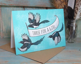 Three For A Girl, Magpies Illustration Greeting Card - 280gsm Card 177 x 127mm Blank Inside with Brown Recycled Envelope