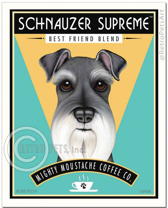 Schnauzer Art - Schnauzer Coffee - art print by Krista Brooks