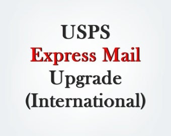 USPS flat rate Express Mail shipping (EMS) upgrade for International customers, signature required, add this listing to your cart