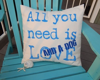 "Outdoor pillow All You Need Is LOVE and A DOG lumbar 19""x19"" canine pet painted song Paul McCartney John Lennon Beatles Crabby Chris"