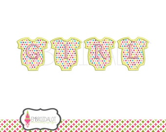 """Baby girl applique embroidery designs. """"GIRL"""" spelt out in bodysuit applique shapes. Great girl applique."""