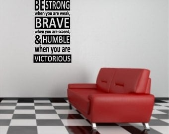 Be Strong Inspirational Wall Quote Sayings Words Lettering Removable Inspiring Wall Decal