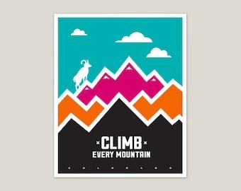 Climb Every Mountain - Colorado Print - 8x10