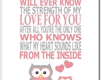 Kids Wall Art, Coral Gray Nursery Art, Baby Girl Room Decor, Owls, Quote, No One Else Will Ever Know the Strength of My Love, Print