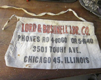 vintage LUMBER apron - Chicago Illinois - Lord & Bushnell Lumber Co