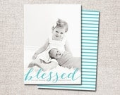 "Photo Christmas Card, Holiday Card: PRINTABLE (""Blessed"")"