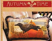Wool Applique Pattern, Autumn Time Pieced and Appliqued Quilted Pillow PATTERN ONLY