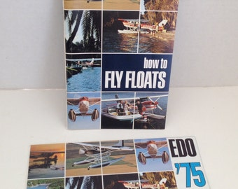 EDO Aircrafts Books Floatplanes How To Fly Floats and 1975 Float Line Float Planes