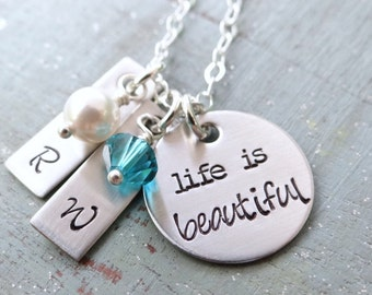 Life Is Beautiful, Unique Mother's Necklace with Initials, Birthstones.  Hand Stamped on Stainless Steel, Engraved Initials, Inspirational