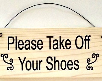 Please Take Off Your Shoes Sign with curly cue design