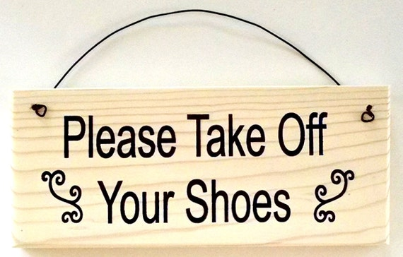 please take off your shoes sign with curly cue design. Black Bedroom Furniture Sets. Home Design Ideas