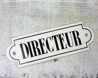 Vintage Directeur Sign- French Black & White Enamel Plaque- Director Signage