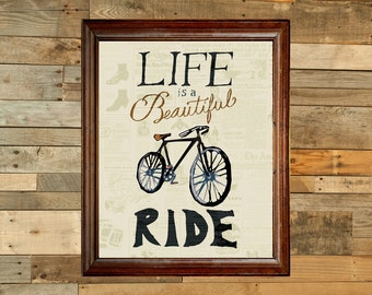 Life is a beautiful ride - bicycle quote digital art print