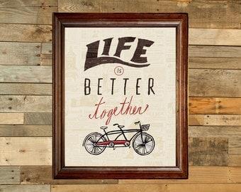 Life is better together - tandem bike digital art print