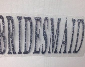 BRIDAL PARTY iron-on decal-bold font (Bridesmaid, Mother of the Bride, Maid of Honor, Matron of Honor, etc)