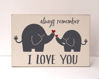 Farmhouse Decor, Elephant Room Decor, Wood Sign, Nursery Decor, Art for Nursery, Child Room Wood Sign, Child Room Decor, Remember I Love You