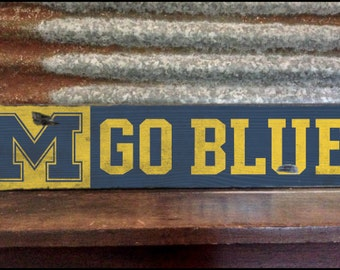 Go Blue Michigan Wolverines, Handcrafted Rustic Wood Sign, Mountain Decor for Home and Cabin, 1075