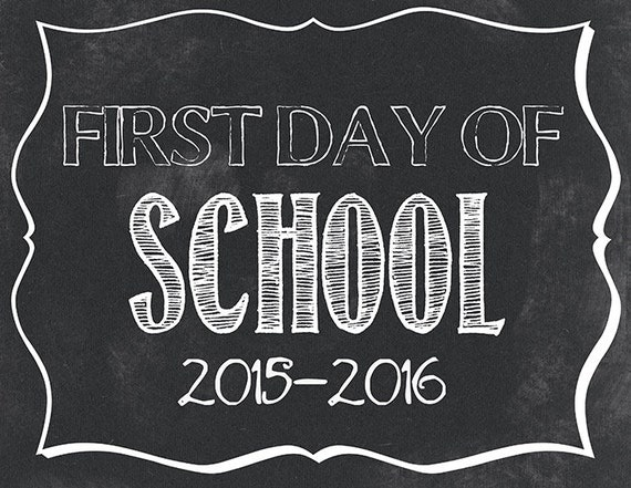 Crush image intended for first day of school printable sign