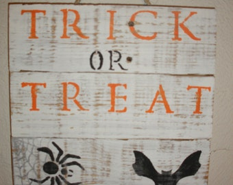 Trick or Treat Halloween Upcycled Wooden Sign Hanging Wall Decor Recycled Wood Distressed Simple Decoration Spider and Spiderweb and Bat
